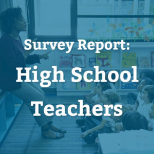 Teacher Survey: High Schools