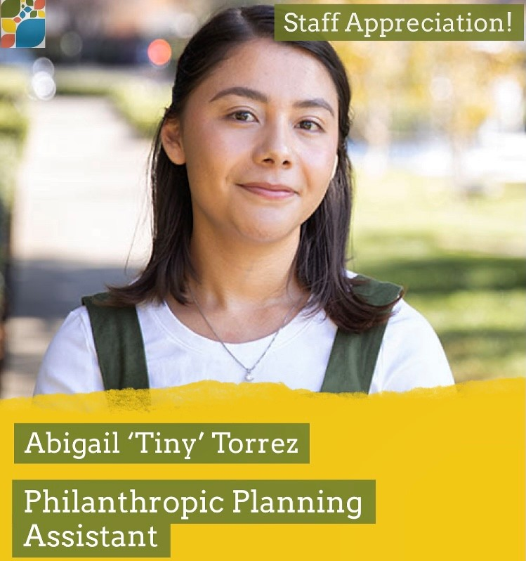 Abigail 'Tiny' Torrez and her role at CFSC as Philanthropic Planning Assistant